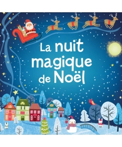 La Nuit Magique De Noel